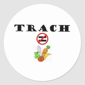 Trach Does NOT = Vegetable Sticker