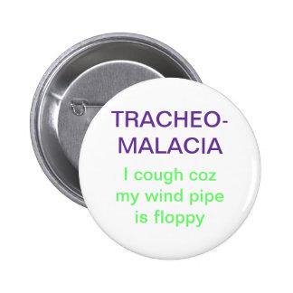 Tracheomalacia Pin Redondo De 2 Pulgadas