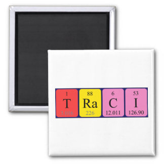 Traci periodic table name magnet