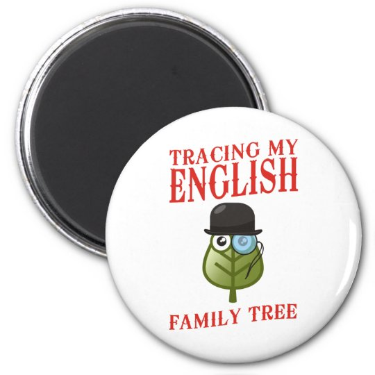 Tracing My English Family Tree 2 Inch Round Magnet