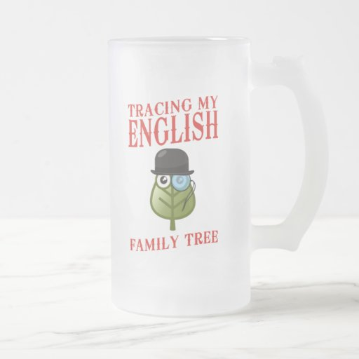 Tracing My English Family Tree Frosted Glass Beer Mug