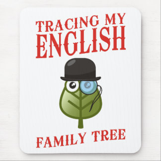 Tracing My English Family Tree Mouse Pad
