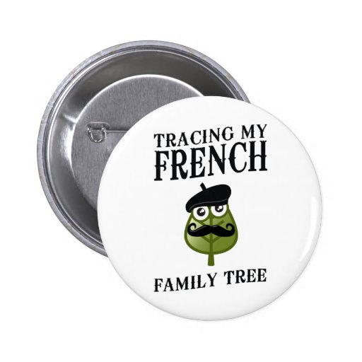 Tracing My French Family Tree 2 Inch Round Button