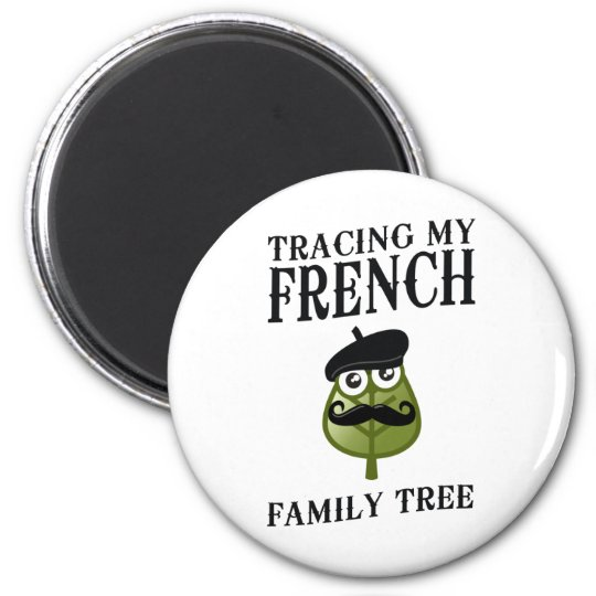 Tracing My French Family Tree Magnet