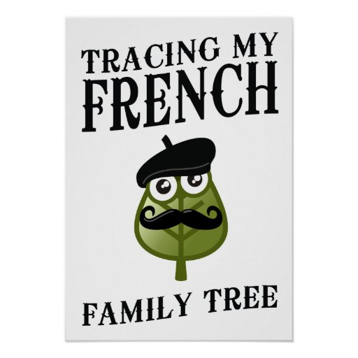 Tracing My French Family Tree Poster