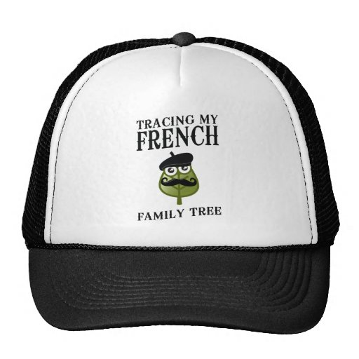 Tracing My French Family Tree Trucker Hat