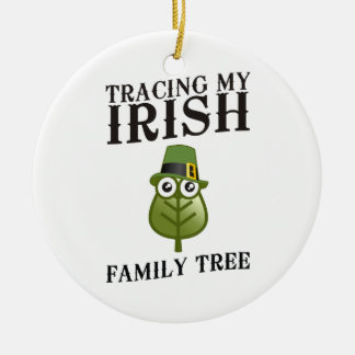 Tracing My Irish Family Tree Ceramic Ornament