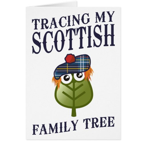 Tracing My Scottish Family Tree Greeting Card