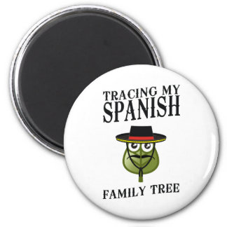 Tracing My Spanish Family Tree 2 Inch Round Magnet