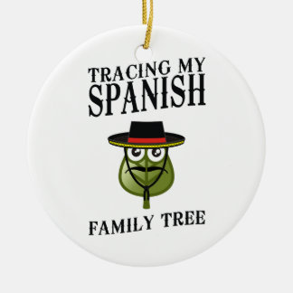 Tracing My Spanish Family Tree Ceramic Ornament