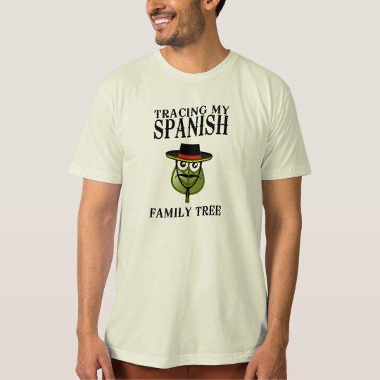 Tracing My Spanish Family Tree T-Shirt