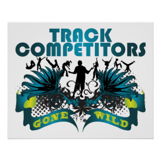 Track Competitors Gone Wild Poster