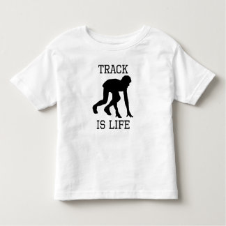 Track Is Life Toddler T-shirt