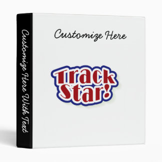 Track Star Tshirts and Gifts 3 Ring Binder