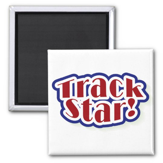 Track Star Tshirts and Gifts Magnet
