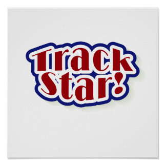 Track Star Tshirts and Gifts Poster
