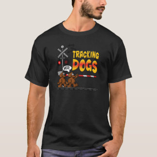 Tracking Dogs T-Shirt