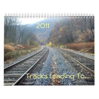 Tracks Leading To ... Calendar