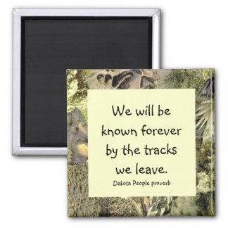 tracks we leave proverb refrigerator magnet