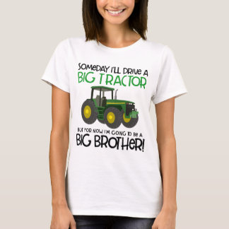 tractor big brother perfect pregnancy announcement T-Shirt