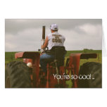 Tractor Birthday Card: You're so cool...
