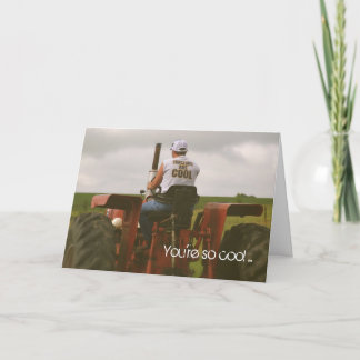 Tractor Birthday Card: You're so cool... Card