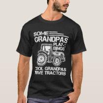 Tractor Grandfather Farmer Ranch Grandparents T-Sh T-Shirt