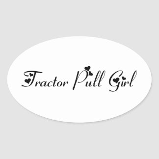 Tractor Pull Girl Tractor Gifts By Gear4gearheads Oval Sticker