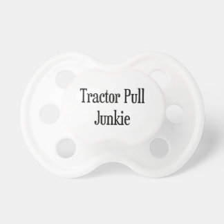 Tractor Pull Junkie Pacifier