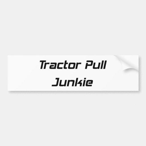 Tractor Pull Junkie Tractor Gifts By Gear4gearhead Car Bumper Sticker