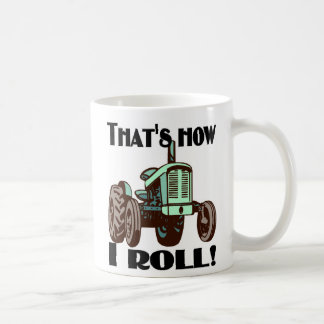 "Tractor - ""That's How I Roll"" coffee mug"