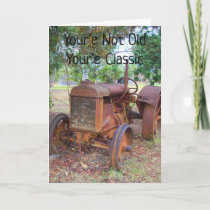 Tractor- Your'e Not Old Happy Birthday Card