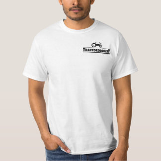 Tractorologist - Tractor T Shirt