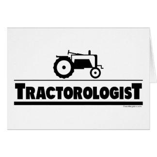 Tractorologist - tractor tarjeta de felicitación