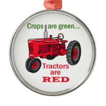 Tractors Are Red Metal Ornament