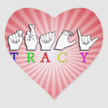 TRACY  ASL FINGERSPELLED NAME SIGN HEART STICKER