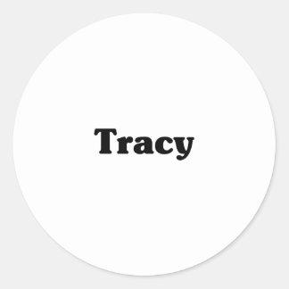 Tracy  Classic t shirts Sticker
