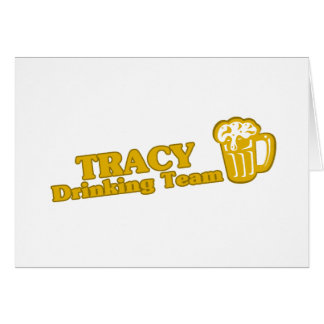Tracy Drinking Team tee shirts Card
