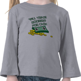 Trade Boogers for Cash T Shirts