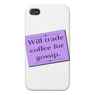 Trade Coffee for Gossip iPhone 4 Covers