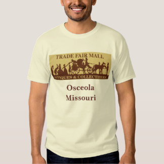 trade fair, Osceola Missouri Shirt