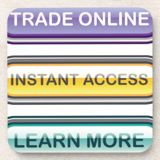 Trade Online Instant Access Learn More Buttons Beverage Coaster