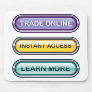 Trade Online Instant Access Learn More Buttons Mouse Pad