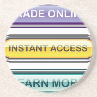 Trade Online Instant Access Learn More Buttons Sandstone Coaster