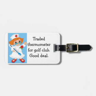 Traded Thermometer for Golf Club - Good Deal Luggage Tag