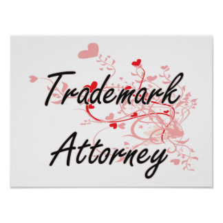 Trademark Attorney Artistic Job Design with Hearts Poster