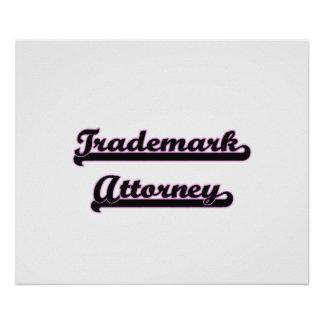 Trademark Attorney Classic Job Design Poster