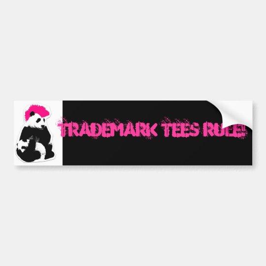 TRADEMARK TEES RULE!!! bumper sticker
