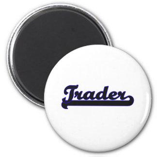 Trader Classic Job Design 2 Inch Round Magnet