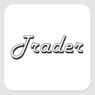 Trader Classic Job Design Square Sticker